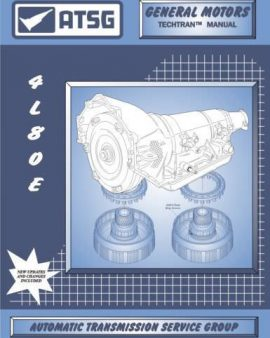 Gm Thm 4l80e Atsg Techtran Manual Rebuild Book Repair Guide Transmission