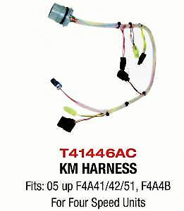 Km Harness Fits: ('05-up) F4a41, F4a42, F4a51 & F4a4b For Four Speed Trans Oe