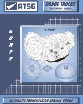 ATSG Dodge Ram 68RFE 6spd Transmission Rebuild Tech Instruction Service Manual