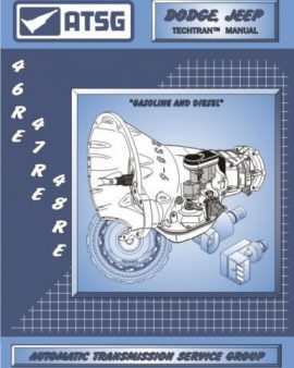 46RE 47RE 48RE ATSG Techtran Manual Rebuild Book Transmission Guide Dodge Mopar